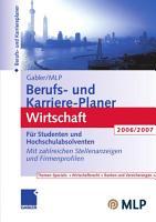 Gabler   MLP Berufs  und Karriere Planer Wirtschaft 2006 2007 PDF