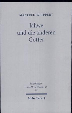 Jahwe und die anderen G  tter PDF