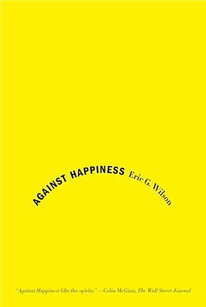 Download Against Happiness Book