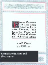 Famous composers and their music: Volume 6