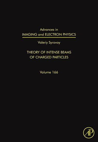 Advances in Imaging and Electron Physics PDF