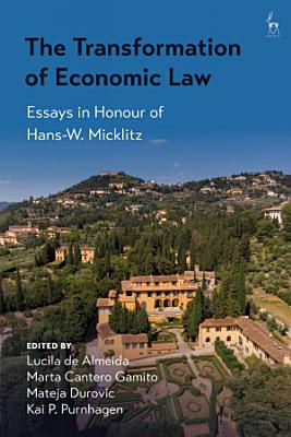 The Transformation of Economic Law