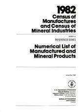 1982 census of manufactures and census of mineral industries: Reference series. Numerical list of manufactured and mineral products, Part 2