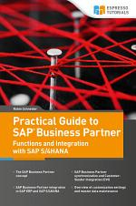 Practical Guide to SAP Business Partner Functions and Integration with SAP S/4HANA