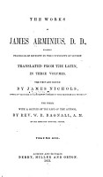 The Works of James Arminius  D  D   Formerly Professor of Divinity in the University of Leyden PDF