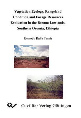 Forage Resources Evaluation In The Borana Lowlands Southern Oromia Ethiopia