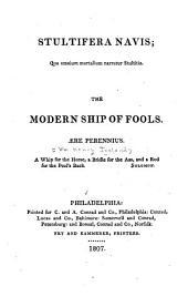 Stultifera navis: qua omnium mortalium narratur stultitia. The modern ship of fools