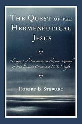 The Quest of the Hermeneutical Jesus