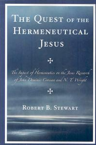 The Quest of the Hermeneutical Jesus Book