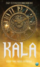 Kala: Undead Series