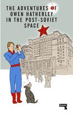 The Adventures of Owen Hatherley In The Post-Soviet Space