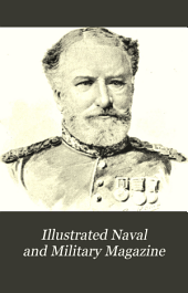 Illustrated Naval and Military Magazine: A Monthly Journal Devoted to All Subjects Connected with Her Majesty's Land and Sea Forces, Volume 3