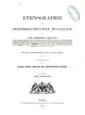 Ethnographie der Oesterreichischen monarchie: Band 1