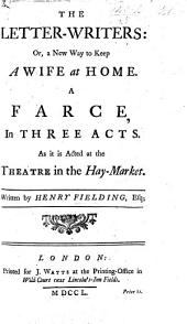 The Letter-writers ... Written by Henry Fielding