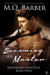 Becoming His Master