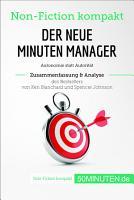 Der neue Minuten Manager  Zusammenfassung   Analyse des Bestsellers von Ken Blanchard und Spencer Johnson PDF
