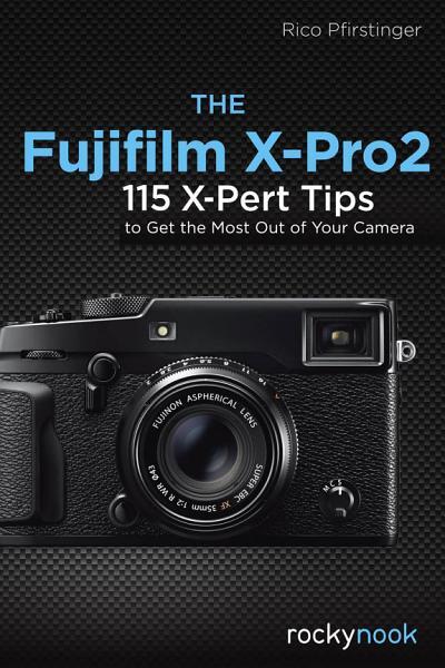The Fujifilm X-Pro2 Pdf Book