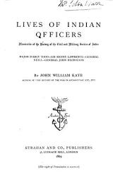Lives of Indian Officers: Illustrative of the History of the Civil and Military Service of India, Volume 3