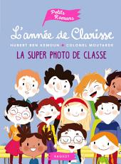L'année de Clarisse - La super photo de classe