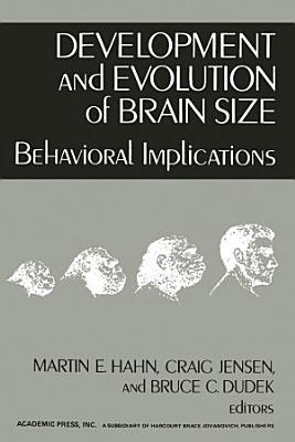 Development and Evolution of Brain Size
