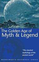 The Golden Age of Myth   Legend PDF