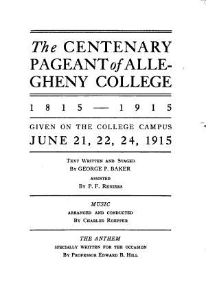 The Centenary Pageant of Allegheny College  1815 1915 PDF