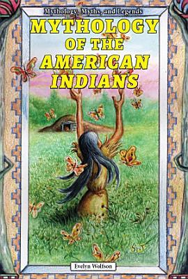 Mythology of the American Indians PDF