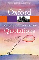 Concise Oxford Dictionary of Quotations PDF