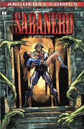 El Sabanero (Tomo 9) : LAS SOMBRAS BLANCAS