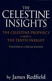 Celestine Insights   Limited Edition Of Celestine Prophecy And Tenth Insight