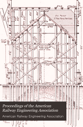 Proceedings of the American Railway Engineering Association: Volume 5