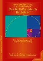 Das NLP Praxisbuch f  r Lehrer PDF