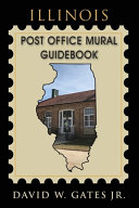Illinois Post Office Mural Guidebook