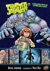 #17 Detective Frankenstein