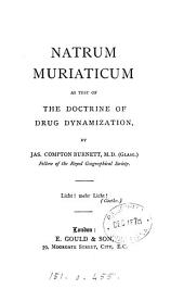 Natrum Muriaticum as Test of the Doctrine of Drug Dynamization
