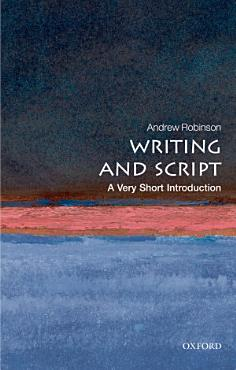 Writing and Script  A Very Short Introduction PDF