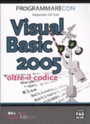 Programmare con Visual Basic 2005  Oltre il codice PDF