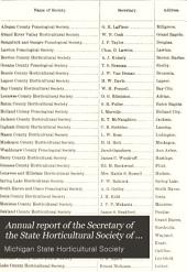Annual Report of the Secretary of the State Horticultural Society of Michigan: Volume 16, Part 1886