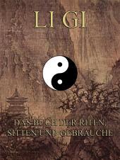 Li Gi - Das Buch der Riten, Sitten und Gebräuche (Philosophie des Ostens)