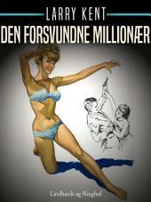 Den forsvundne millionær