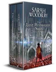 The Last Pendragon Saga Volume 3 The Pendragon S Challenge Rise Of The Pendragon Book PDF