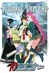 Rosario+Vampire, Vol. 10: Lesson Ten: Magic Mirror