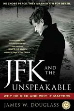 JFK and the Unspeakable