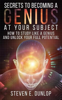Secrets to Becoming a Genius at Your Subject Book