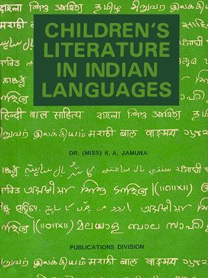 Children s Literature in Indian Languages PDF