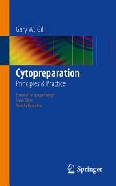 Cytopreparation: Principles & Practice