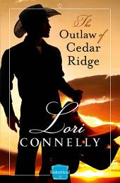 The Outlaw of Cedar Ridge (The Men of Fir Mountain, Book 1)