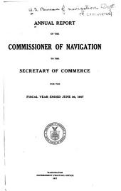 Annual Report of the Commissioner of Navigation to the Secretary of Commerce for the Fiscal Year Ended ...
