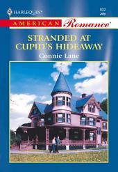 Stranded at Cupid's Hideaway
