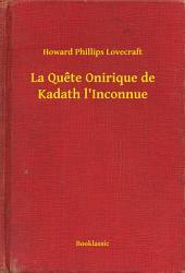 La Quete Onirique de Kadath l'Inconnue